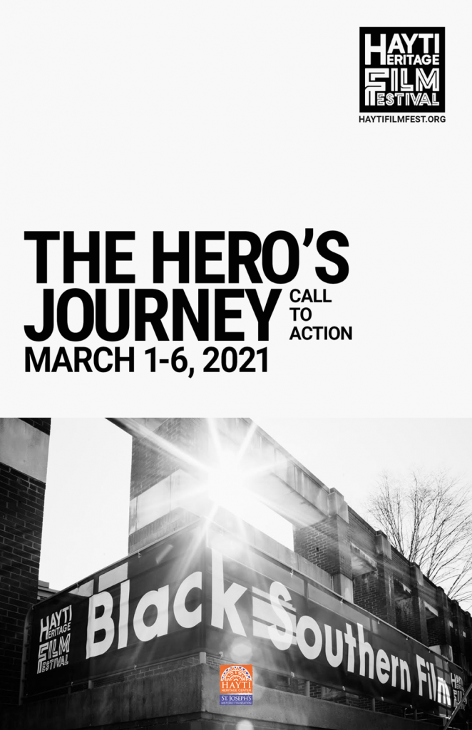 Hayti Heritage Film Festival-- The Hero's Journey: Call to Action, March 1-6, 2021
